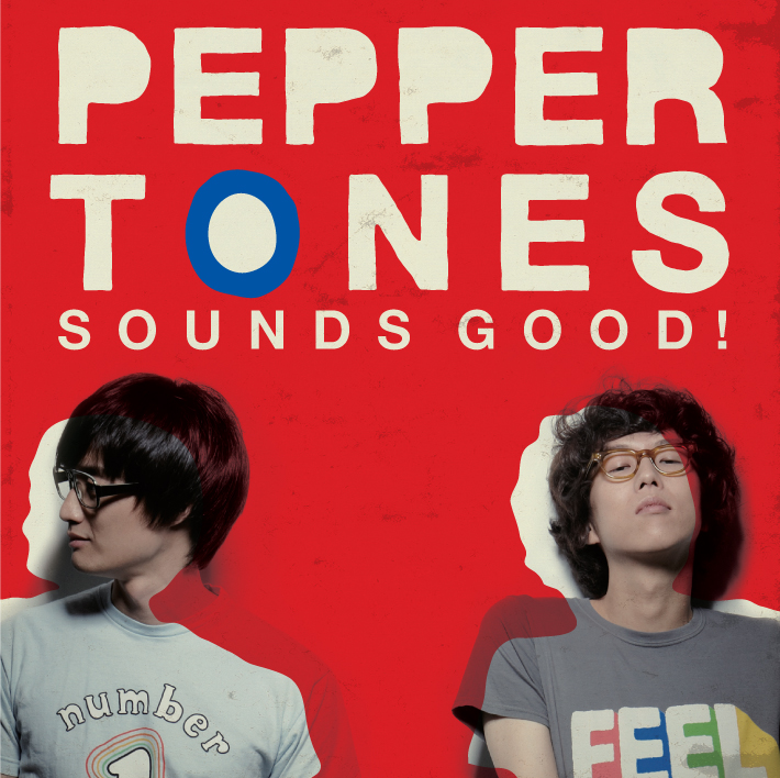 Peppertones, Sounds Good! (2009)
